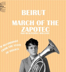 Beirut March Of The Zapotech