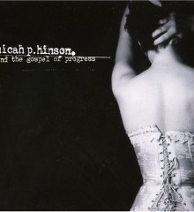 Micah P Hinson The Gospel Of Progress