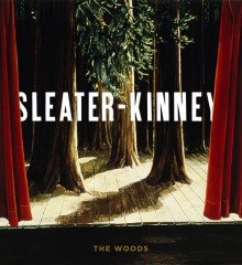 Sleater Kinney The Woods